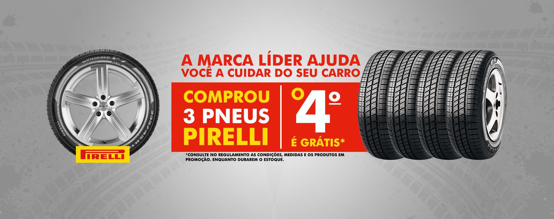 pneu pirelli compre 3 leve 4